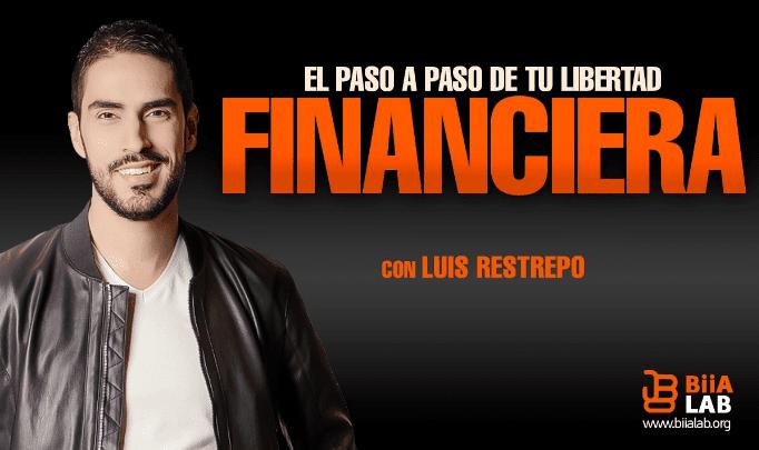 Libertad Financiera – Luis Restrepo