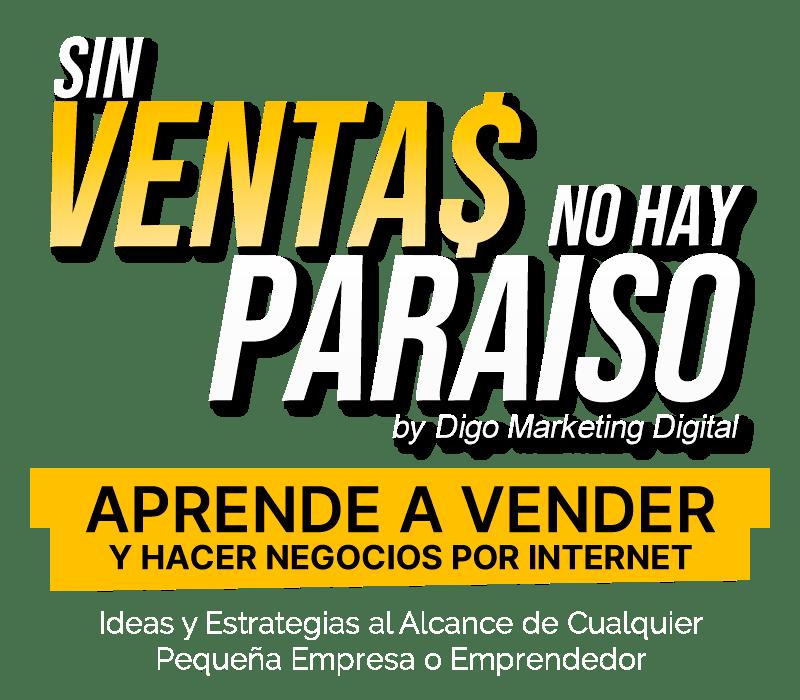 Sin Ventas no hay Paraiso 2020 – Nelson Cardenas